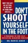 Don't Shoot Yourself...
