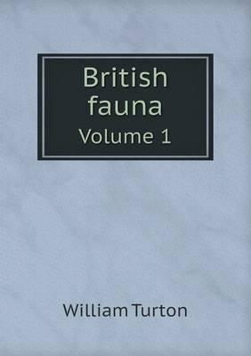 British Fauna Volume 1