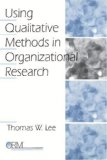 Using Qualitative Methods in Organizational Research