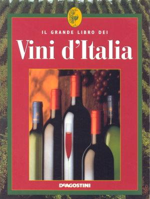 Il grande libro dei Vini d'Italia