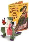 How Do Dinosaurs Say Good Night? Book And Plush Set
