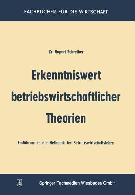 Erkenntniswert Betriebswirtschaftlicher Theorien