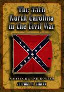 The 55th North Carolina in the Civil War