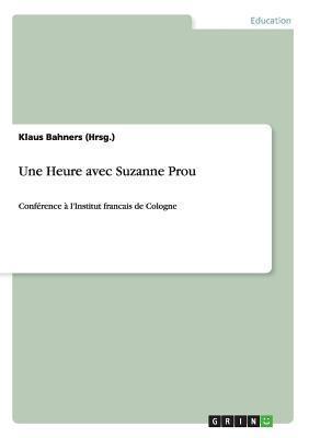 Une Heure avec Suzanne Prou