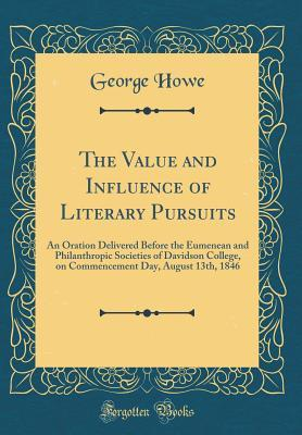 The Value and Influence of Literary Pursuits