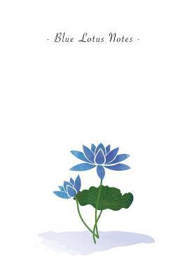 Blue Lotus Notes