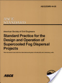 Standard Practice for the Design and Operation of Supercooled Fog Dispersal Projects