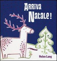 Arriva Natale! Libro pop-up. Ediz. illustrata