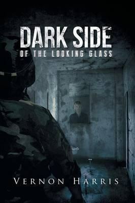 Dark Side of the Looking Glass