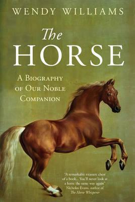 The Horse - A Biogra...