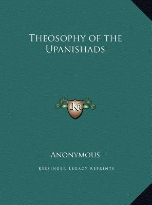 Theosophy of the Upanishads