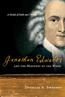 Jonathan Edwards and the Ministry of the Word