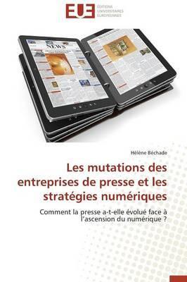 Les Mutations des Entreprises de Presse et les Strategies Numériques