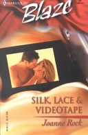 Silk, Lace and Videotape