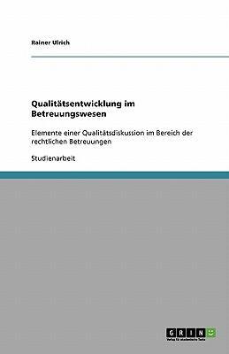 Qualitätsentwicklung im Betreuungswesen