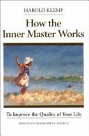 How the Inner Master...