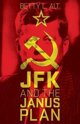 JFK and the Janus Plan