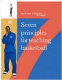 Seven Principles for Teaching Basketball