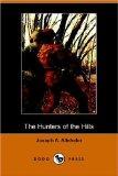 The Hunters of the Hills (Dodo Press)