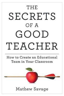 The Secrets of a Good Teacher