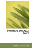 Evenings at Donaldson Manor