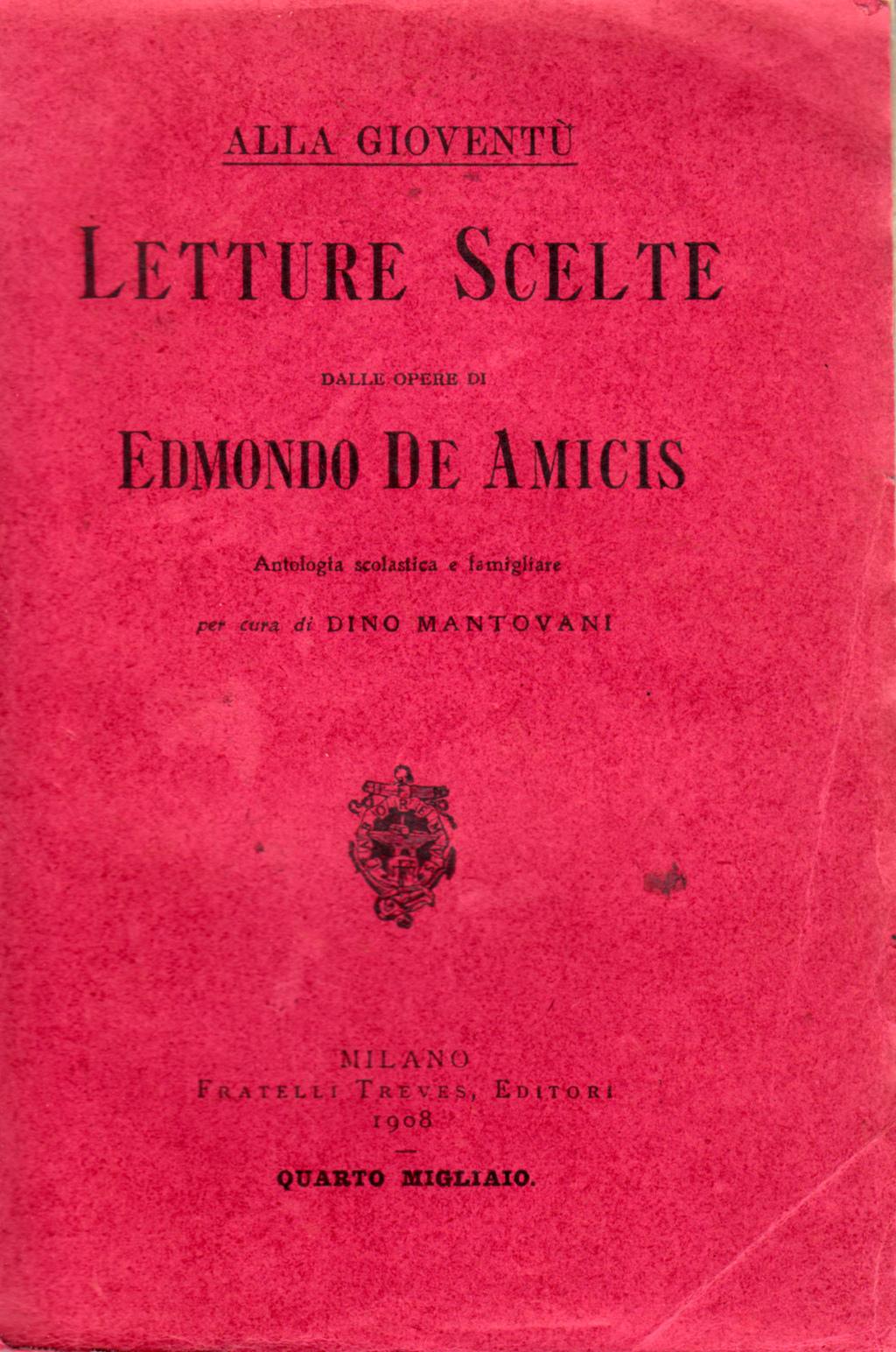 Letture scelte dalle opere di Edmondo De Amicis