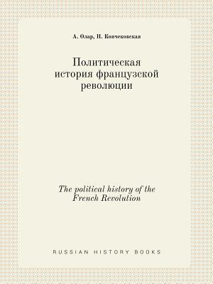 The Political History of the French Revolution