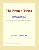 The French Twins (Webster's French Thesaurus Edition)