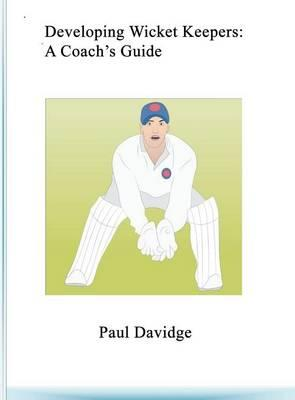 Developing Wicket Keepers