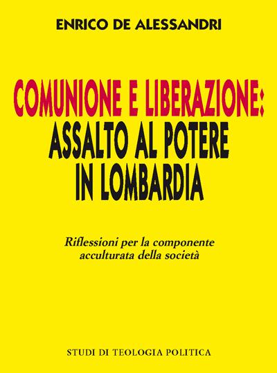 Comunione e liberazione: assalto al potere in Lombardia
