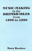Music Making in the British Isles from 1890 to 1990