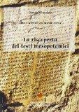 La riscoperta dei testi mesopotamici