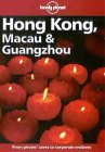 Lonely Planet Hong Kong, Macau & Guangzhou