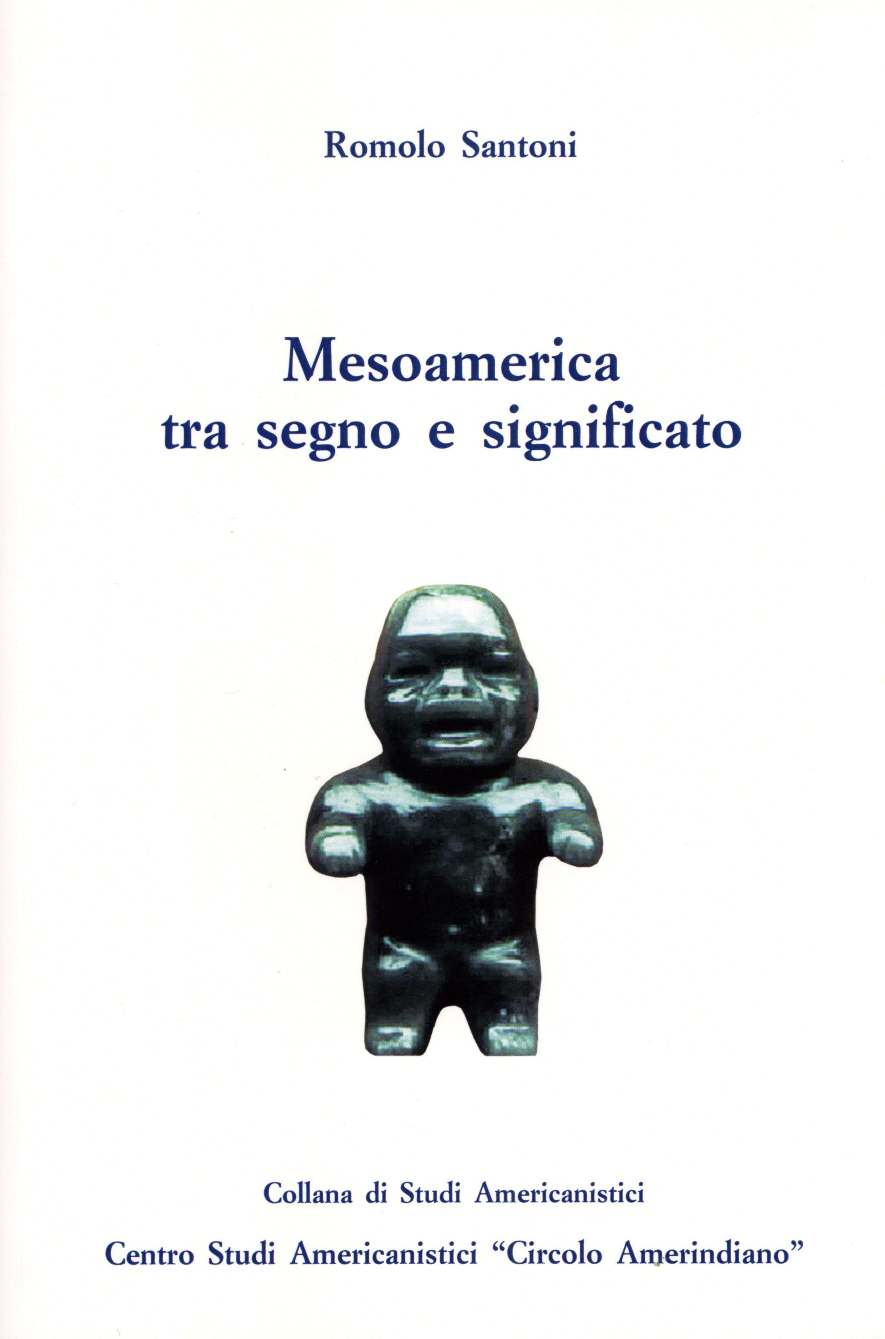 Mesoamerica tra segno e significato