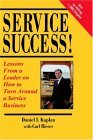 Service Success! Lessons From a Leader on How to Turn Around a Service Business
