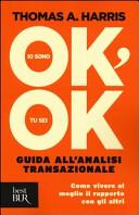 Io sono ok, tu sei o...