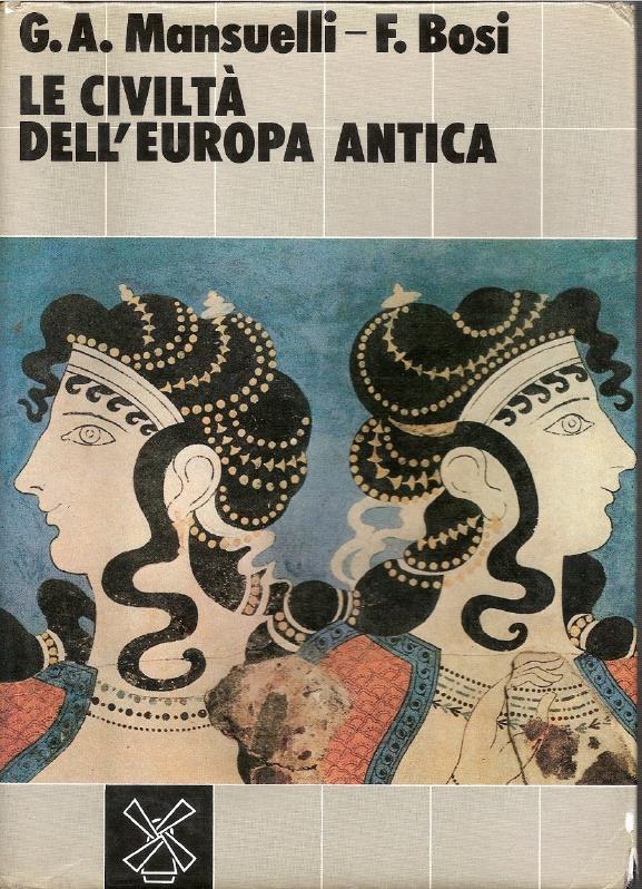 Le civiltà dell'Europa antica