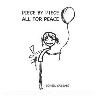 Piece by Piece All for Peace