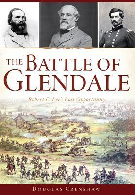 The Battle of Glendale