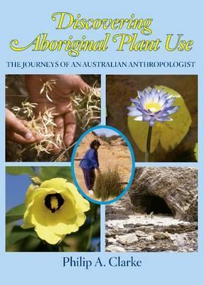Discovering Aboriginal Plant Use