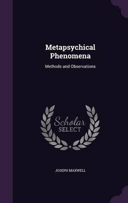 Metapsychical Phenomena