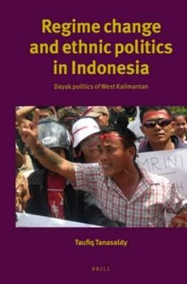 Regime Change and Ethnic Politics in Indonesia