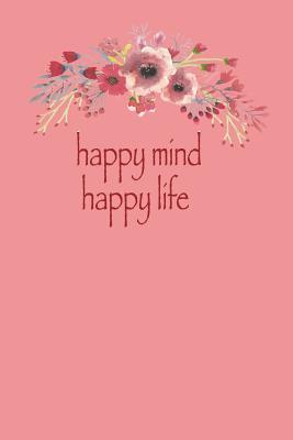happy mind happy lif...