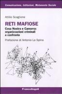 Reti mafiose. Cosa Nostra e Camorra: organizzazioni criminali a confronto