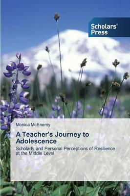 A Teacher's Journey to Adolescence