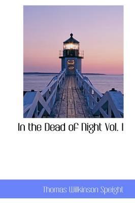 In the Dead of Night Vol. I