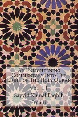An Enlightening Commentary into the Light of the Holy Quran