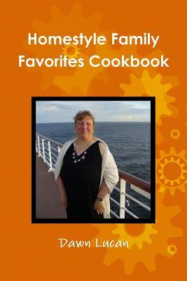 Homestyle Family Favorites Cookbook