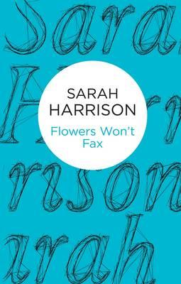Flowers Won't Fax
