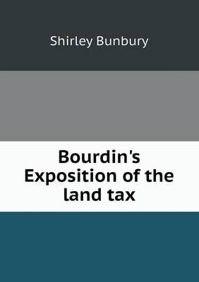 Bourdin's Exposition of the Land Tax